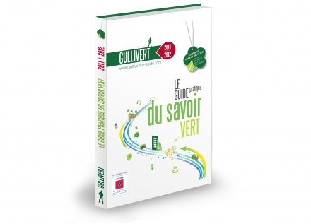 Gullivert, le guide pratique du savoir vert Edition 2011/2012